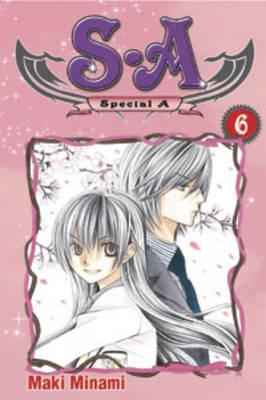 S.A Special A: v.6 by Maki Minami