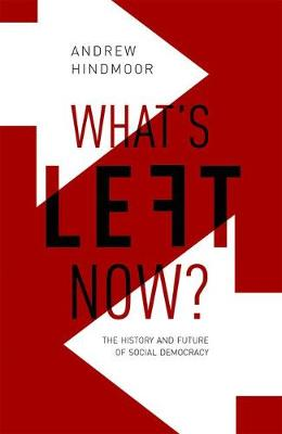 What's Left Now? by Andrew Hindmoor