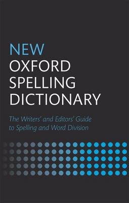 New Oxford Spelling Dictionary by