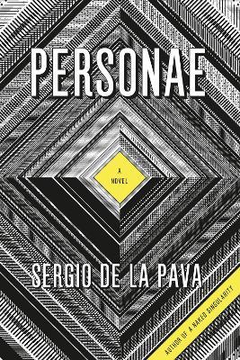 Personae by Sergio de la Pava