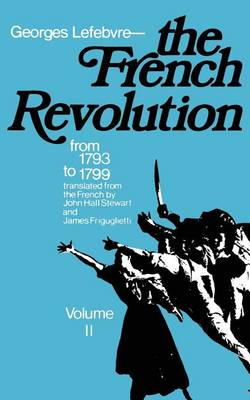 The The French Revolution by Georges Lefebvre