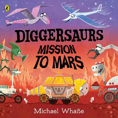 Diggersaurs: Mission to Mars book