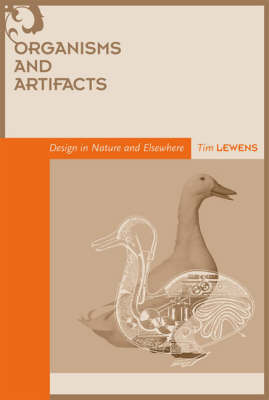 Organisms and Artifacts by Tim Lewens