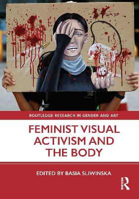 Feminist Visual Activism and the Body book