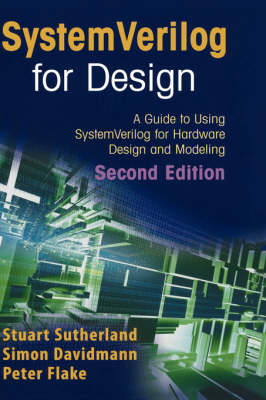 SystemVerilog for Design Second Edition by Stuart Sutherland