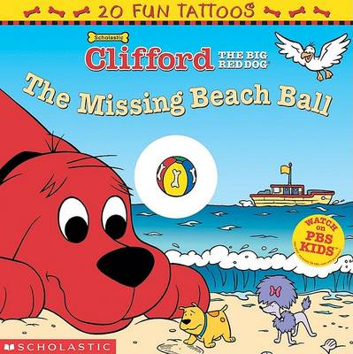 Clifford the Big Red Dog: The Missing Beach Ball by Norman Bridwell