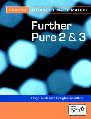 Further Pure 2 and 3 for OCR by Douglas Quadling