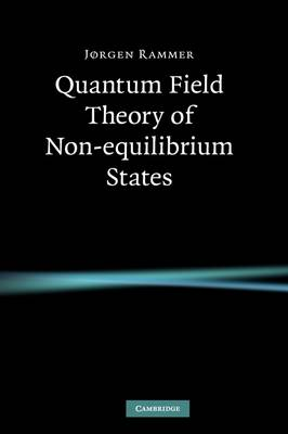 Quantum Field Theory of Non-equilibrium States book