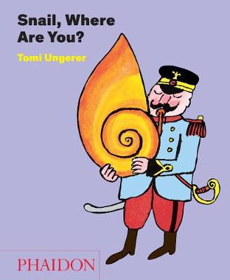 Snail, Where Are You? book