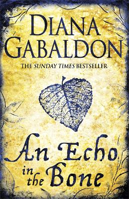 Echo in the Bone by Diana Gabaldon