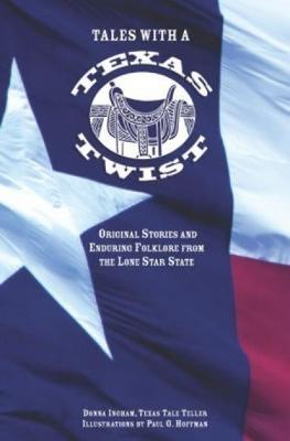 Tales with a Texas Twist by Donna Ingham