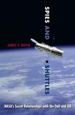 Spies and Shuttles by David E. James