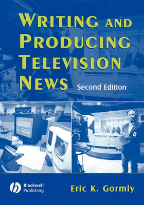 Writing News for Television by Victoria Carroll