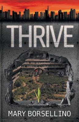 Thrive by Mary Borsellino
