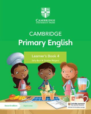 Cambridge Primary English Learner's Book 4 with Digital Access (1 Year) by Sally Burt