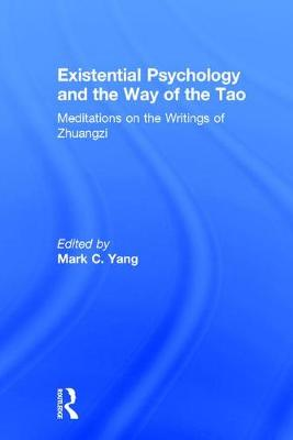 Existential Psychology and the Way of the Tao book
