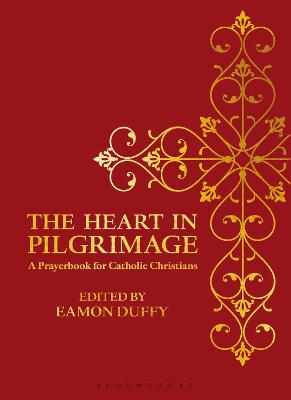 The Heart in Pilgrimage by Eamon Duffy