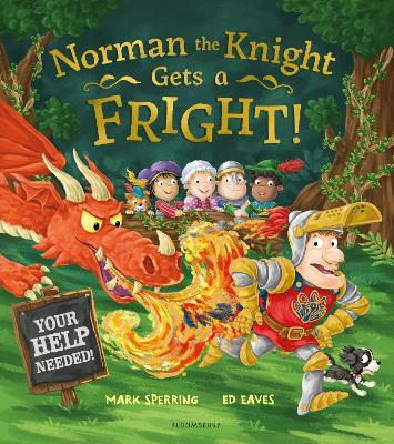 Norman the Knight Gets a Fright by Mark Sperring