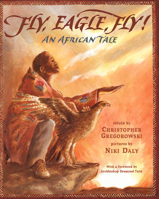 Fly, Eagle, Fly by Christopher Gregorowski