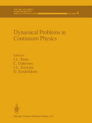 Dynamical Problems in Continuum Physics by C. M. Dafermos