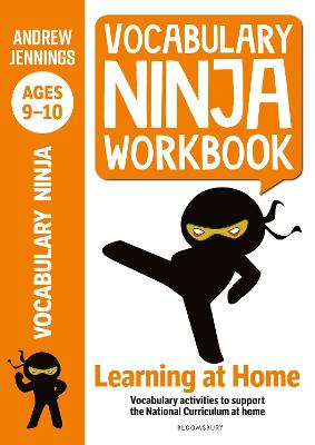 Vocabulary Ninja Workbook for Ages 9-10: Vocabulary activities to support catch-up and home learning book