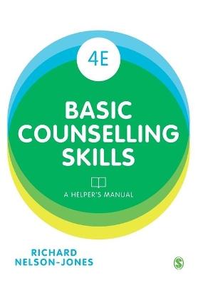 Basic Counselling Skills by Richard Nelson-Jones
