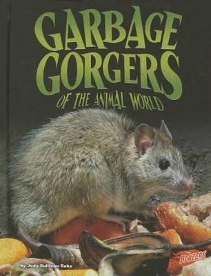 Garbage Gorgers of the Animal World book