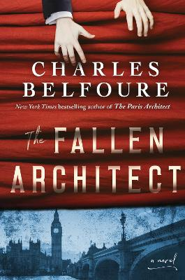 The Fallen Architect by Charles Belfoure