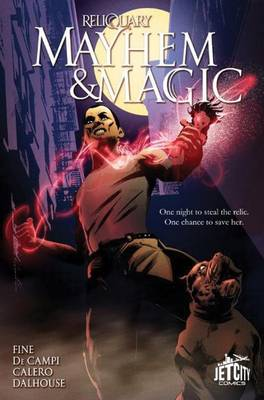 Mayhem and Magic: The Graphic Novel by Sarah Fine
