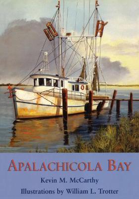 Apalachicola Bay by Kevin M McCarthy