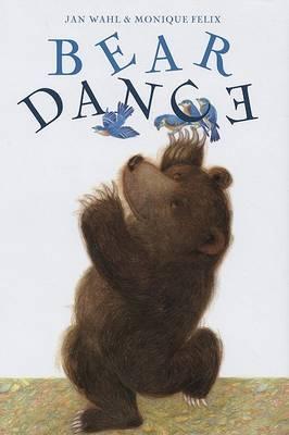 Bear Dance by Jan Wahl