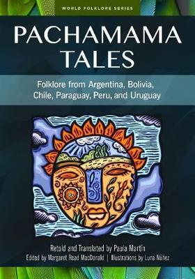 Pachamama Tales by Paula Martin