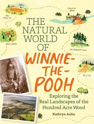 The Natural World of Winnie-the-Pooh by Kathryn Aalto