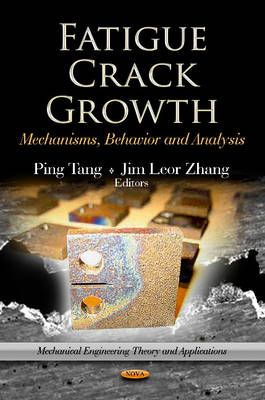 Fatigue Crack Growth by Ping Tang