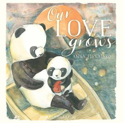 Our Love Grows by Anna Pignataro