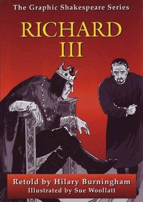 Graphic Shakespeare Series: Richard III by Hilary Burningham
