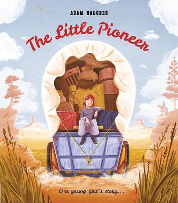 Little Pioneer by Adam Hancher