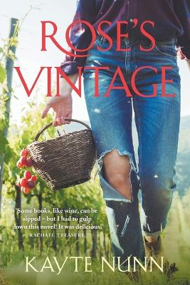 Rose's Vintage by Kayte Nunn