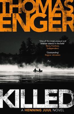 KILLED by Thomas Enger