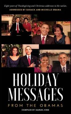 Holiday Messages from the Obamas by Barack Obama