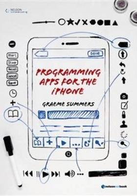Programming Apps for the iPhone by Graeme Summers