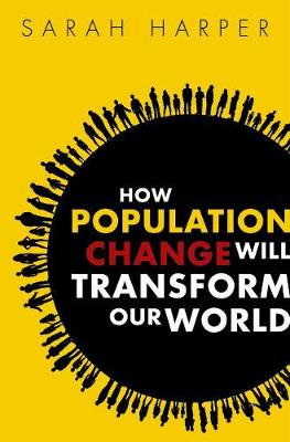 How Population Change Will Transform Our World book