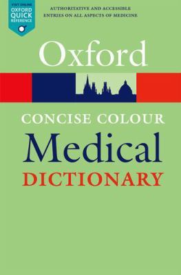 Concise Colour Medical Dictionary book