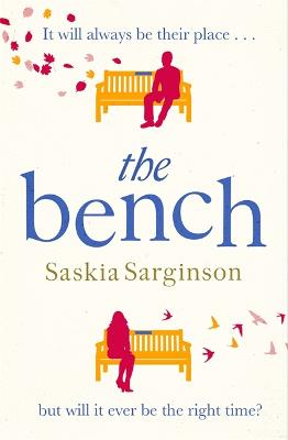 The Bench: The most heartbreaking love story of 2020 by Saskia Sarginson
