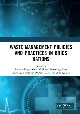 Waste Management Policies and Practices in BRICS Nations book