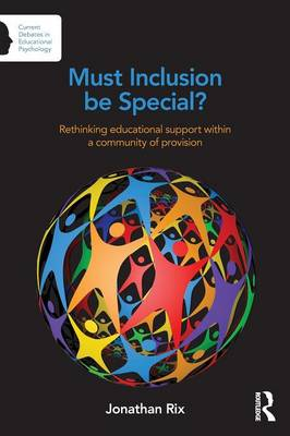 Must Inclusion be Special? by Jonathan Rix