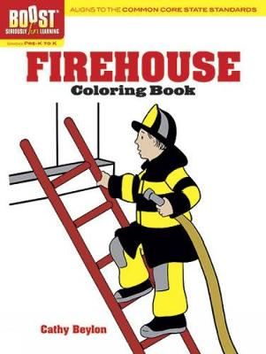 BOOST Firehouse Coloring Book by Cathy Beylon