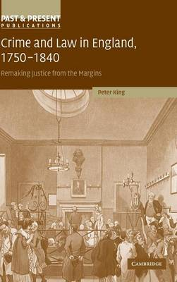 Crime and Law in England, 1750-1840 book