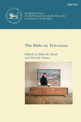Bible on Television by Helen K. Bond