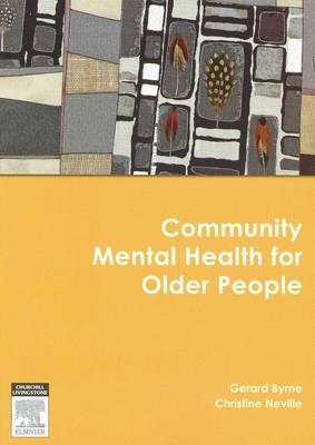 Community Mental Health for Older People by Gerard J. Byrne